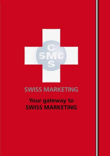 Your Gateway to Swiss Marketing - SMC Basel-Agglo