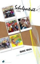 Schulportrait IBMS Wels - Pädagogische Hochschule Oberösterreich