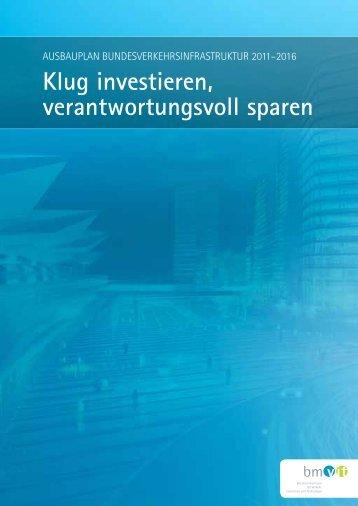 Ausbauplan Bundesverkehrsinfrastruktur 2011-2016: Klug ...
