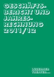 Geschäftsbericht 2011/12 - Luzerner Theater
