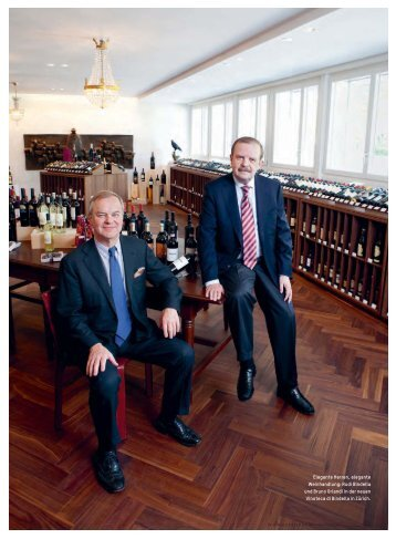 Elegante Herren, elegante Weinhandlung: Rudi Bindella und Bruno ...