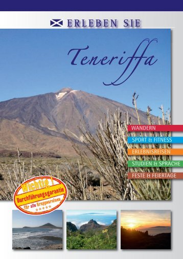 Teneriffa, Insel Teneriffa, Urlaub auf Teneriffa, Teneriffa erleben