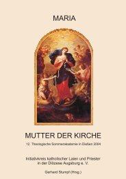 Maria - Mutter der Kirche - IK-Augsburg
