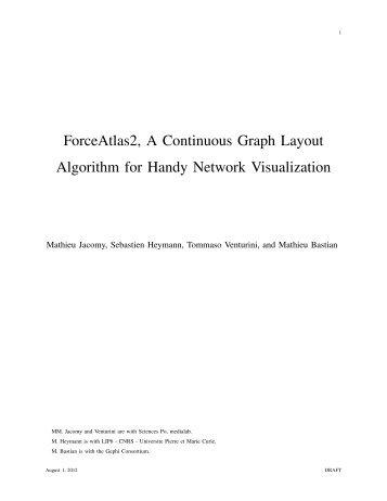 ForceAtlas2, A Continuous Graph Layout Algorithm for Handy Network Visualization
