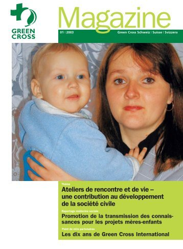 Ateliers de rencontre et de vie – une ... - Green Cross Schweiz