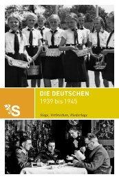 DIE DEUTSCHEN 1939 bis 1945 - Saeculum Verlag