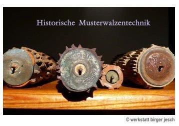 musterwalzenhistorie true type - Werkstatt Birger Jesch