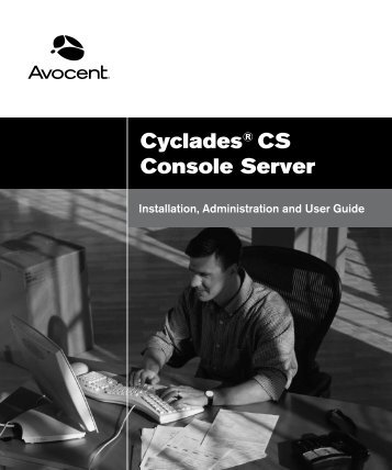 Cyclades® CS Console Server - Emerson Network Power