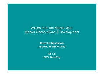 Keynote - Voices from the Mobile Web - Market ... - BuzzCity