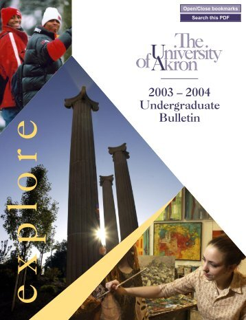 2003 – 2004 Undergraduate Bulletin - The University of Akron