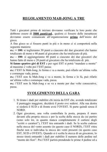 REGOLAMENTO MAH-JONG A TRE SVOLGIMENTO ... - web matic
