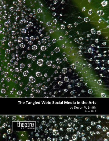 The Tangled Web: Social Media in the Arts - Theatre Bay Area
