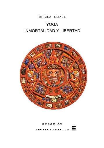 Mircea eliade yoga inmortalidad y libertad