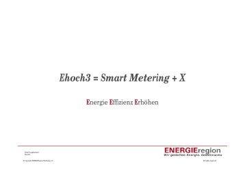 Ehoch3 = Smart Metering + X - EnergieRegion Nürnberg e.V.