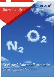 Stickstoff, Sauerstoff und mehr. Gases for Life - Messer Group GmbH