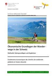 Ökonomische Grundlagen der Wanderwege in der Schweiz