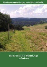 qualitätsgerechte Wanderwege in Sachsen - Sächsisches ...