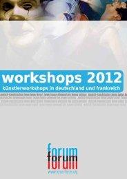workshops 2012 - deutsch-französisches Forum junger Kunst
