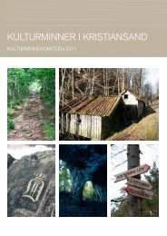 Kulturminner i kristiansand 2011 (6 MB) - Kristiansand kommune