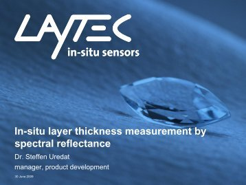 In-situ layer thickness measurement by spectral reflectance - Laytec