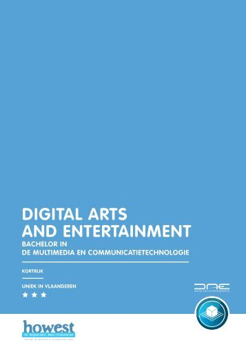 DIGITAL ARTS AND ENTERTAINMENT - Howest.be