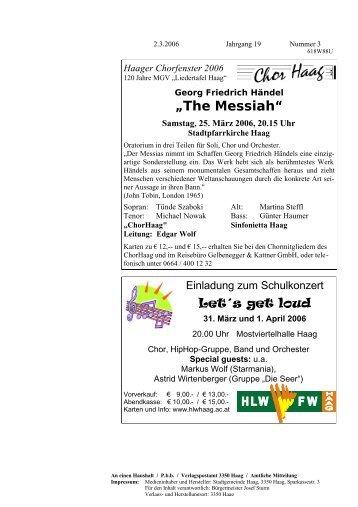 """""""The Messiah"""" Samstag, 25. März 2006, 20.15 Uhr - Gemeinde Haag"""