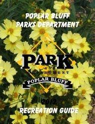 Poplar Bluff Parks Department 2012 Recreation Guide