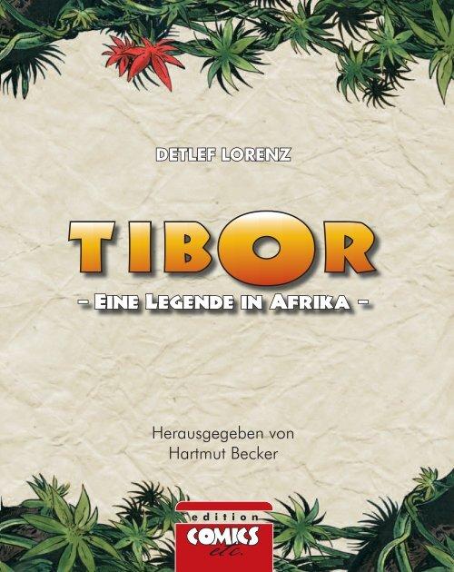 """Leseprobe aus """"Tibor- Eine Legende in Afrika"""" - Hansrudi Wäscher"""