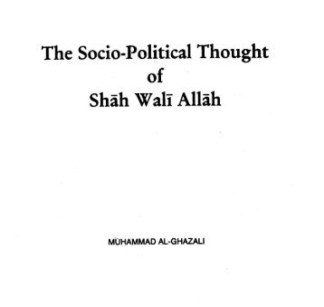 Socio Political Thought Of Shah WaliAllah Rahmatullahi Alaihi