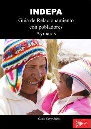 GUiA dE RElAciONAMiENtO cON POblAdORES AyMARAS - Indepa