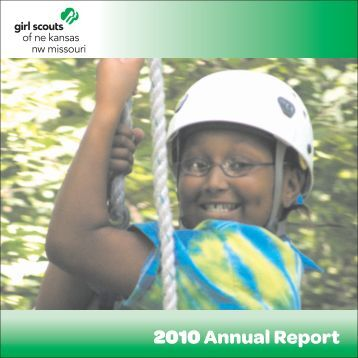 2010 Annual Report - Girl Scouts of Northeast Kansas and ...