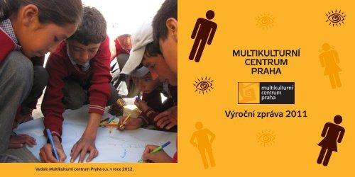 Výroční zpráva za rok 2011 - Multikulturní centrum Praha