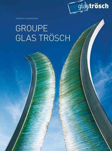 GROUPE GLAS TRÖSCH