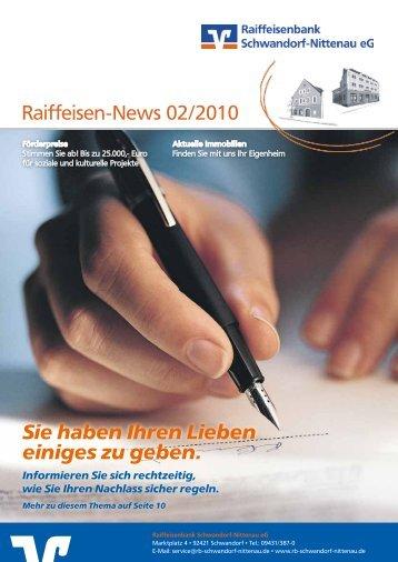 Raiffeisen-News 02/2010 Sie haben Ihren Lieben einiges zu geben.