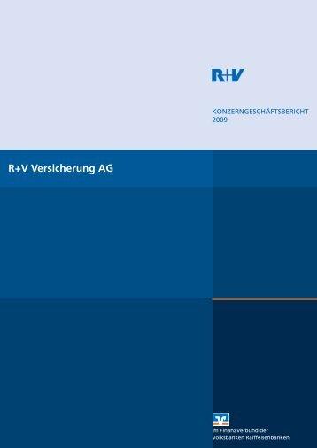 Konzerngeschäftsbericht 2009 - R+V Versicherung