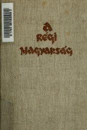 a magyar irodalom története a legrégibb idktl 1772-ig