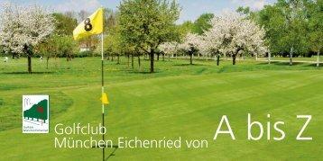 """Download Flyer """"Eichenried von A bis Z"""" - Golfclub München ..."""