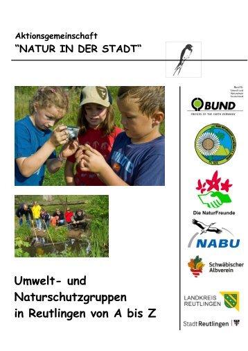 Umwelt- und Naturschutzgruppen in Reutlingen von A bis Z