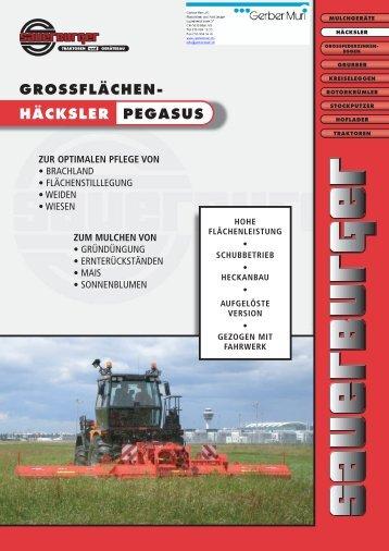 HÄCKSLER PEGASUS GROSSFLÄCHEN- - Sauerburger