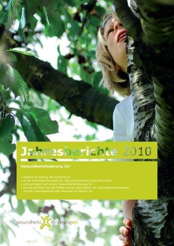 Jahresbericht 2010 - Gesundheitsförderung Uri