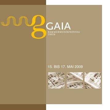 15. BIS 17. MAI 2009 - Gaia Festival