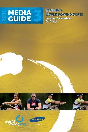2011 Media Guide - Samsung World Rowing Cup III