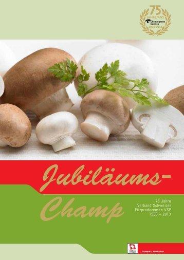 Jubiläums-CHAMP 2013 - Champignon Suisse