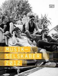 MUSIK- SELSKABER 2012