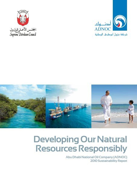 Developing Our Natural Resources Responsibly - Adnoc