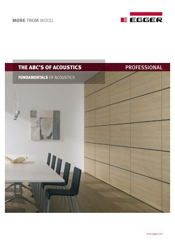 The ABC's of Acoustics (PDF) - Fritz Egger GmbH & Co.