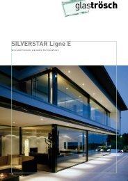 Brochure SILVERSTAR Ligne E - Glas Trösch
