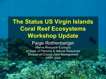 Status of Coral Reef Ecosystems in the U.S. - U.S. Coral Reef Task ...
