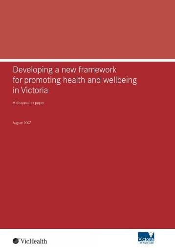 Developing a new framework for promoting health and wellbeing in ...