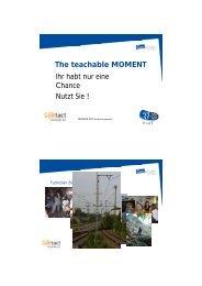The teachable MOMENT Ihr habt nur eine Chance ... - HaLT in Bayern
